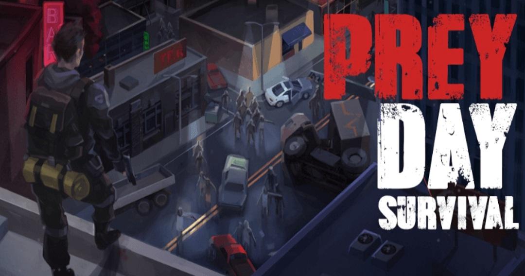 Prey Day - Kämpfe und überlebe die Zombie-Apokalypse